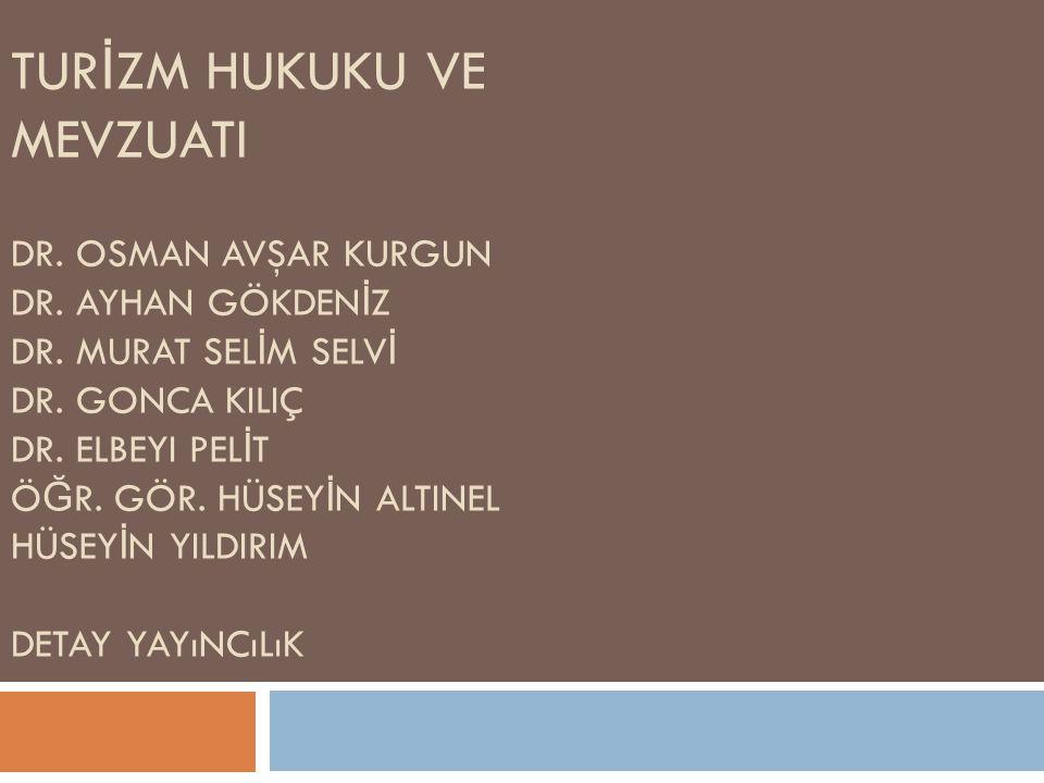 Türkiye de Turist Şikayetlerinde Başvuru Mercileri 12 1.