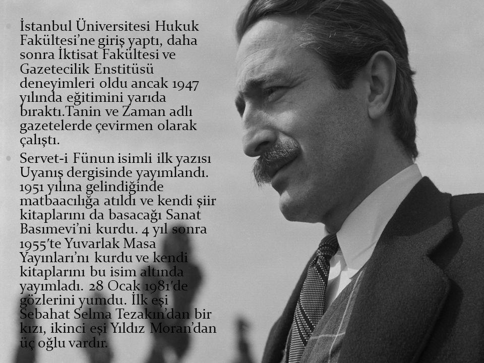 İstanbul Üniversitesi Hukuk Fakültesi'ne giriş yaptı, daha sonra İktisat Fakültesi ve Gazetecilik Enstitüsü deneyimleri oldu ancak 1947 yılında eğitimini yarıda bıraktı.Tanin ve Zaman adlı gazetelerde çevirmen olarak çalıştı.