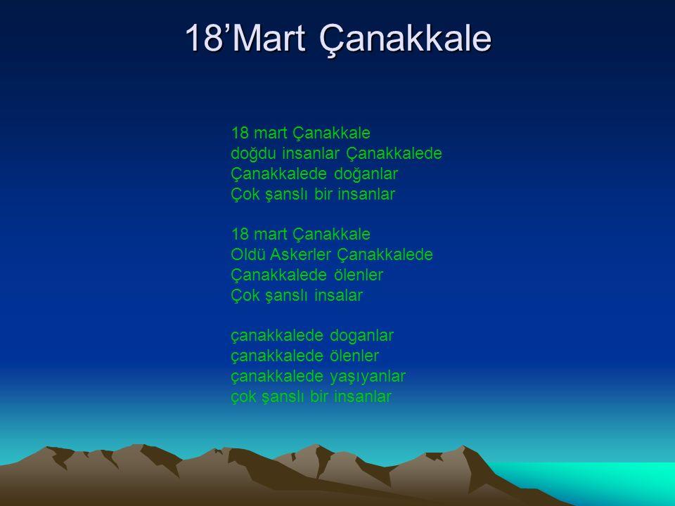 18'Mart Çanakkale 18 mart Çanakkale doğdu insanlar Çanakkalede Çanakkalede doğanlar Çok şanslı bir insanlar 18 mart Çanakkale Oldü Askerler Çanakkaled