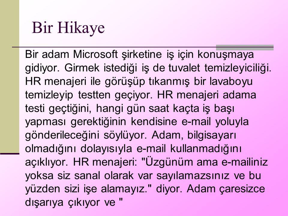 Bir Hikaye Bir adam Microsoft şirketine iş için konuşmaya gidiyor.