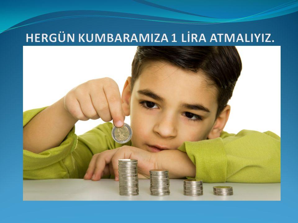 1- Para biriktirmek,toplumun bize olan güvenini arttırır.