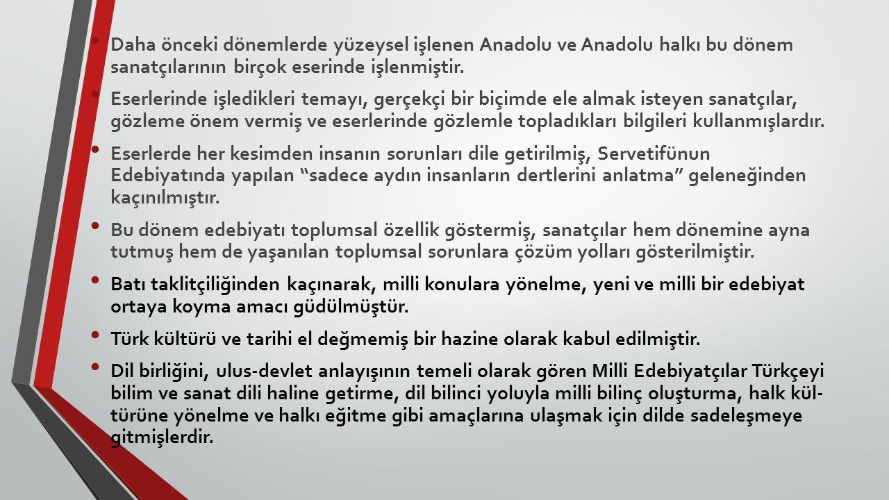 Daha önceki dönemlerde yüzeysel işlenen Anadolu ve Anadolu halkı bu dönem sanatçılarının birçok eserinde işlenmiştir. Eserlerinde işledikleri temayı,