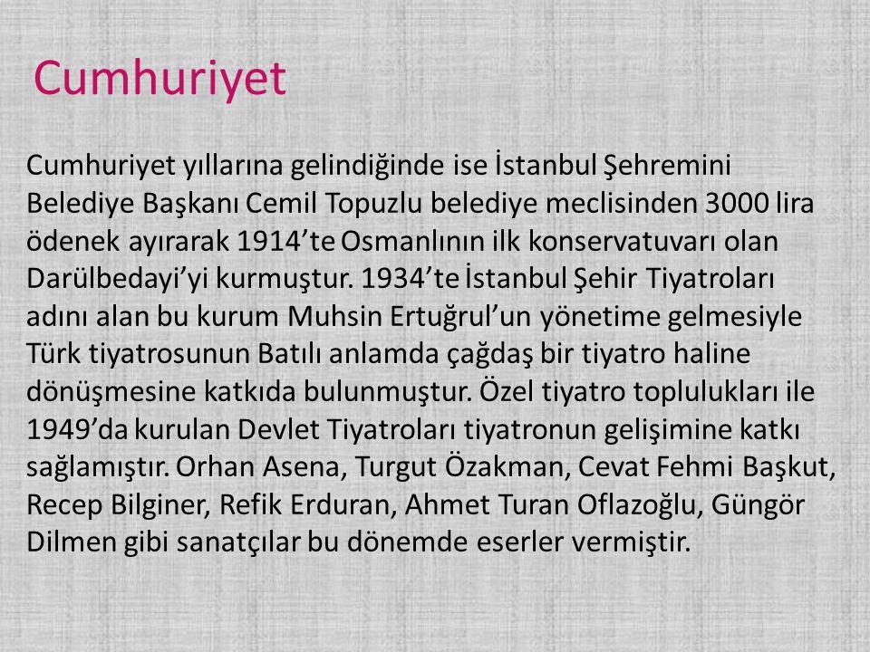 Cumhuriyet Cumhuriyet yıllarına gelindiğinde ise İstanbul Şehremini Belediye Başkanı Cemil Topuzlu belediye meclisinden 3000 lira ödenek ayırarak 1914