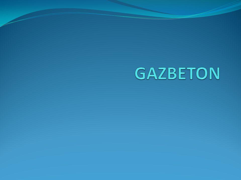 GAZBETON NEDİR.
