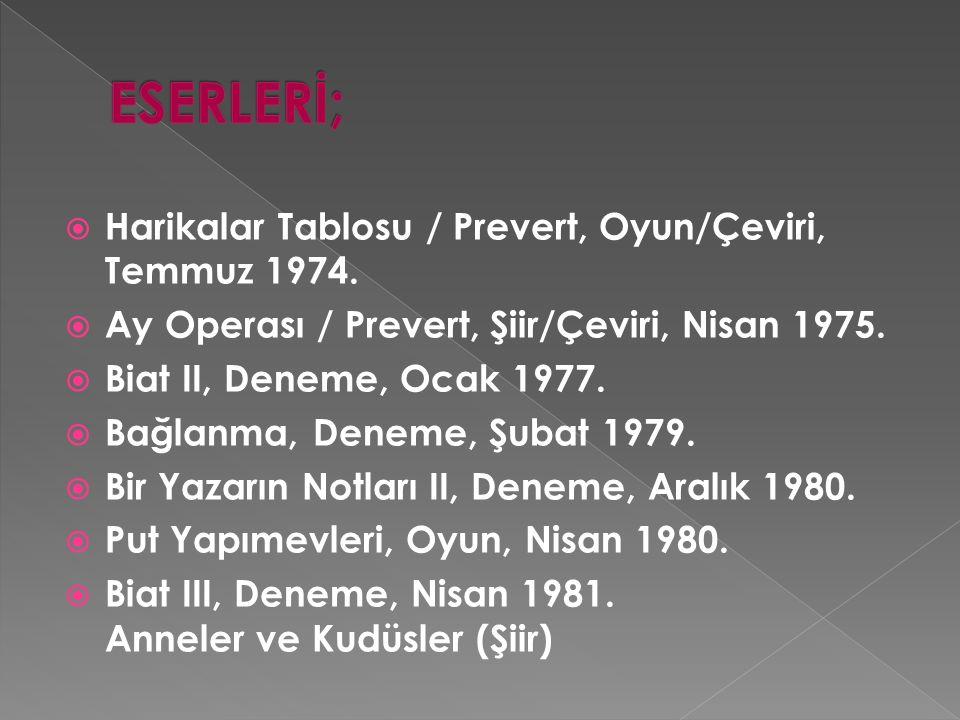  Harikalar Tablosu / Prevert, Oyun/Çeviri, Temmuz 1974.