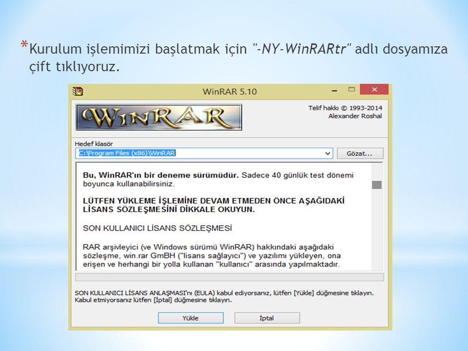 * Kurulum işlemimizi başlatmak için -NY-WinRARtr adlı dosyamıza çift tıklıyoruz.