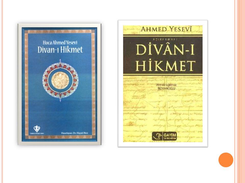 A TABET ÜL H AKAYıK (H AKIKATLERIN E ŞIĞI ) * Yüknekli Edip Ahmet tarafından yazılmıştır.