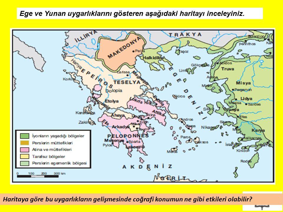 4 Ege ve Yunan uygarlıklarını gösteren aşağıdaki haritayı inceleyiniz. Haritaya göre bu uygarlıkların gelişmesinde coğrafi konumun ne gibi etkileri ol