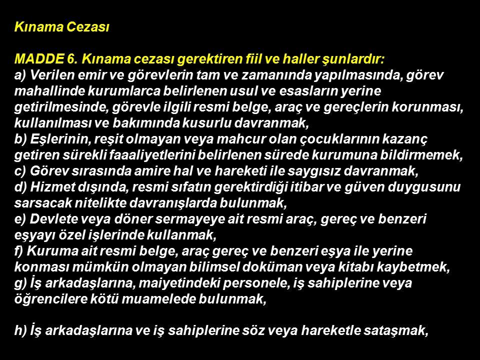 Kınama Cezası MADDE 6.