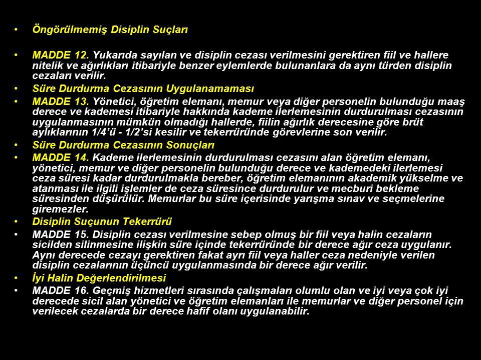Öngörülmemiş Disiplin Suçları MADDE 12.