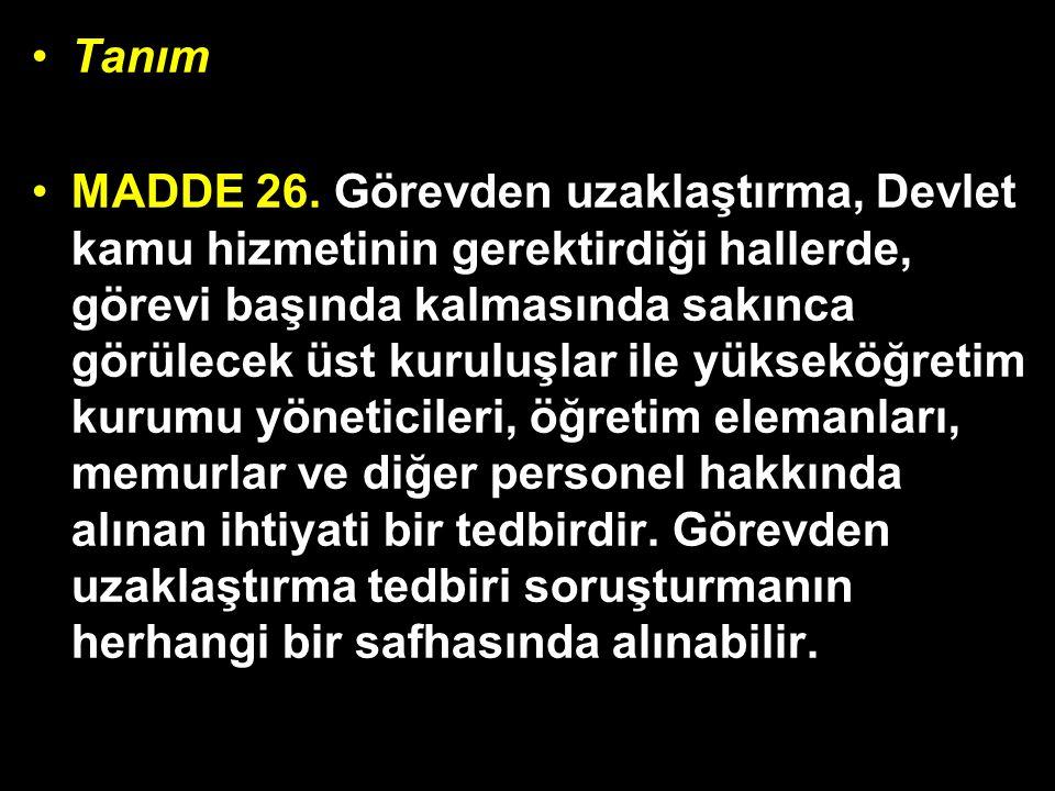 Tanım MADDE 26.