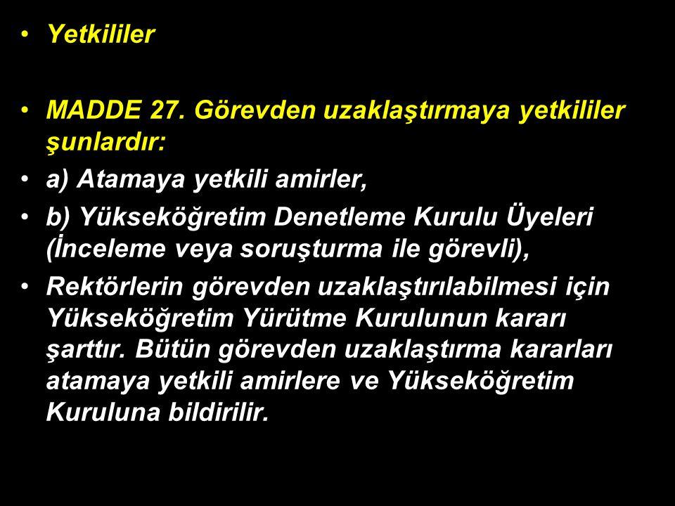 Yetkililer MADDE 27.