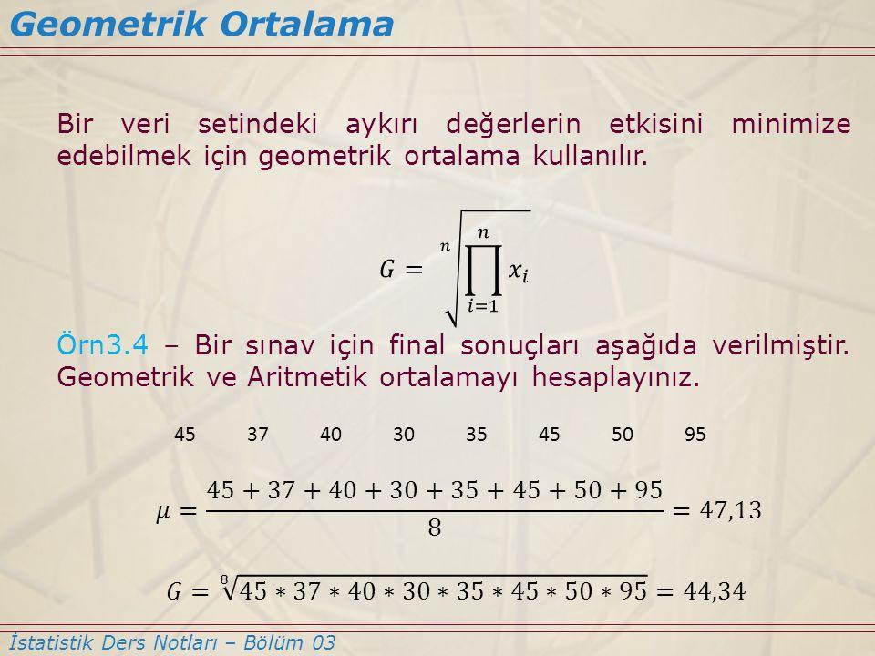 Geometrik Ortalama İstatistik Ders Notları – Bölüm 03 4537403035455095