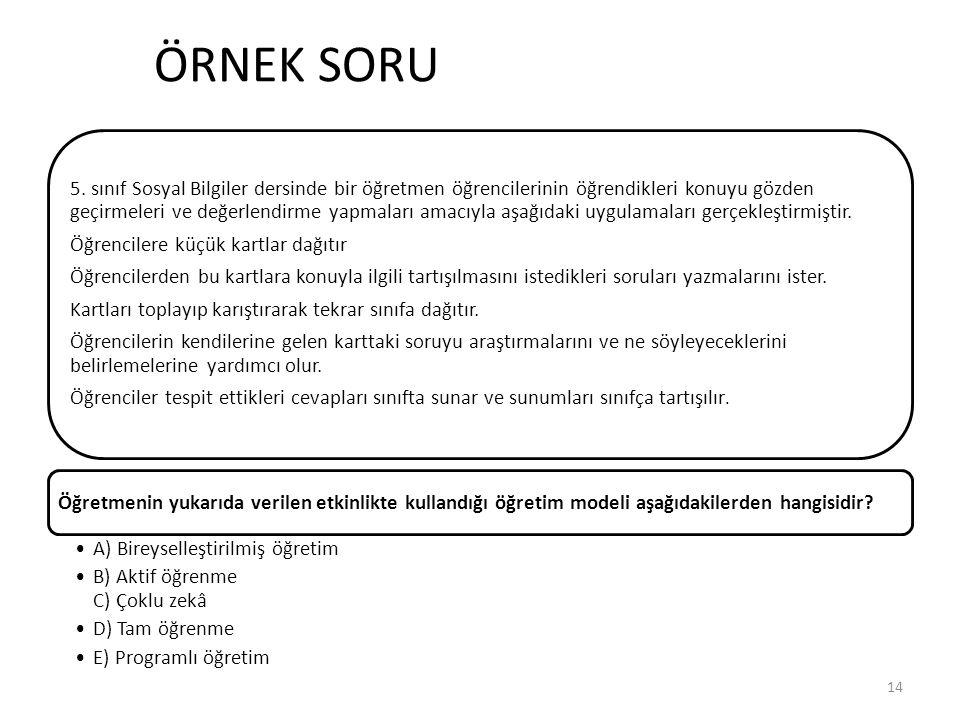 ÖRNEK SORU 5.