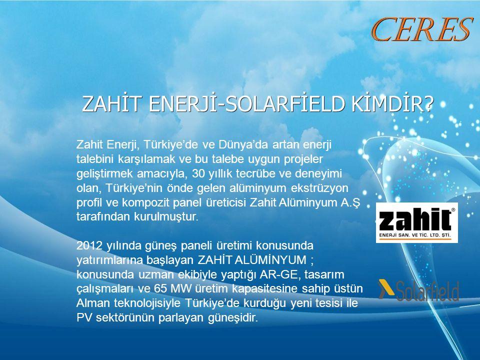 ZAHİT ENERJİ-SOLARFİELD KİMDİR.