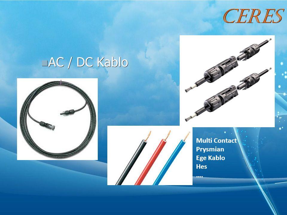 AC / DC Kablo AC / DC Kablo Multi Contact Prysmian Ege Kablo Hes …. CERES