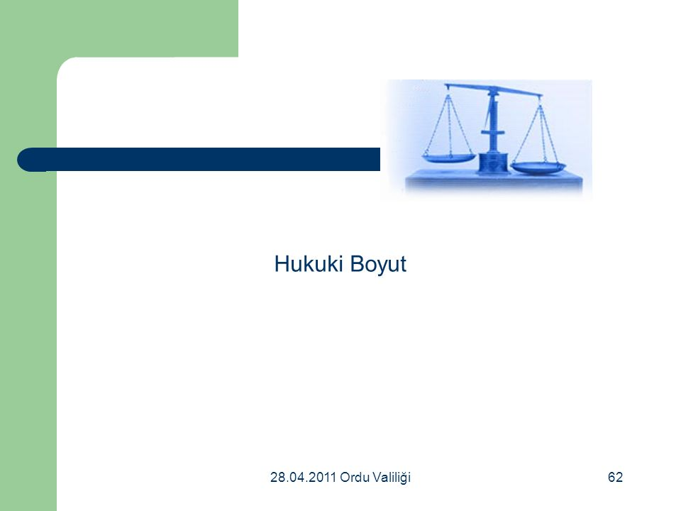 28.04.2011 Ordu Valiliği62 Hukuki Boyut