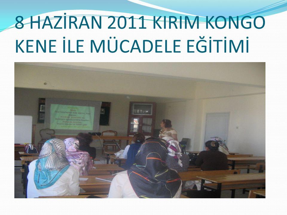 8 HAZİRAN 2011 KIRIM KONGO KENE İLE MÜCADELE EĞİTİMİ
