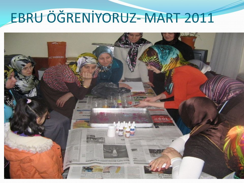 EBRU ÖĞRENİYORUZ- MART 2011