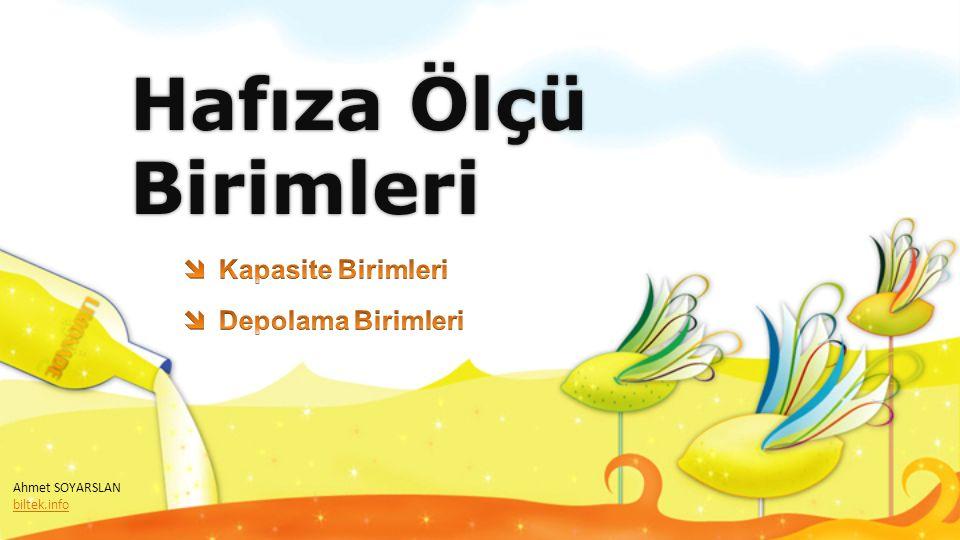 Hafıza Ölçü Birimleri Ahmet SOYARSLAN biltek.info