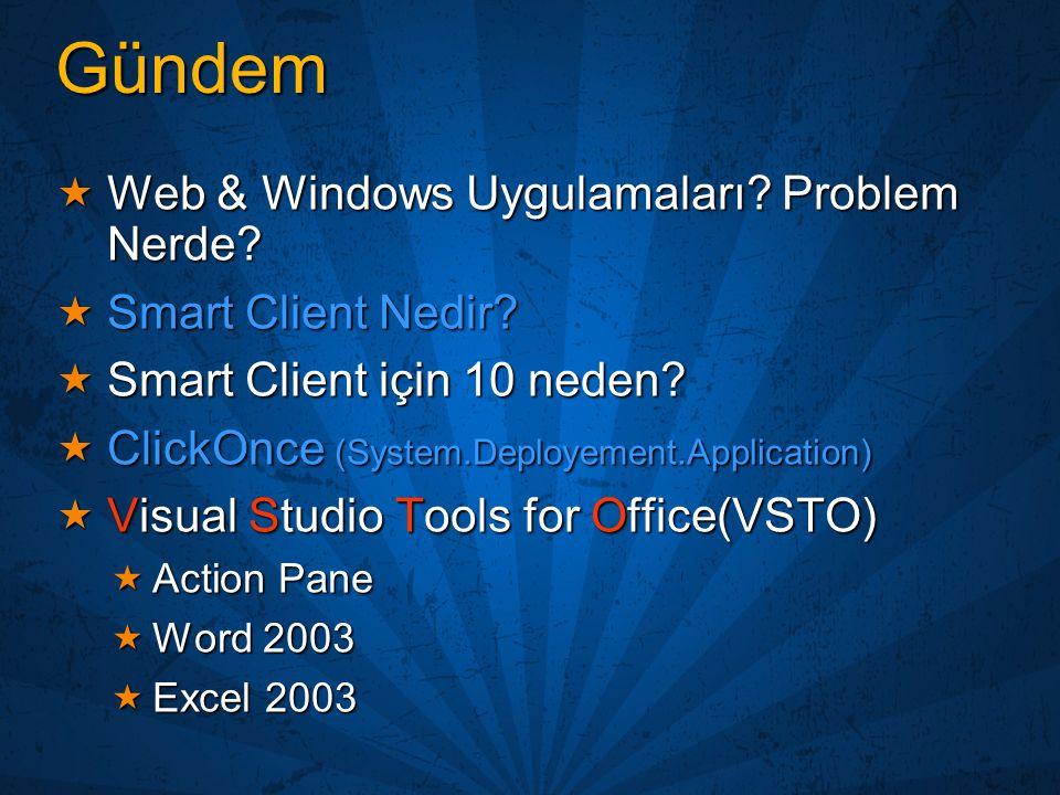 Windows ve Web Uygulamaları (Senaryo)  Dağınık bayi yapısı yada çok kullanıcılı bir ortam.
