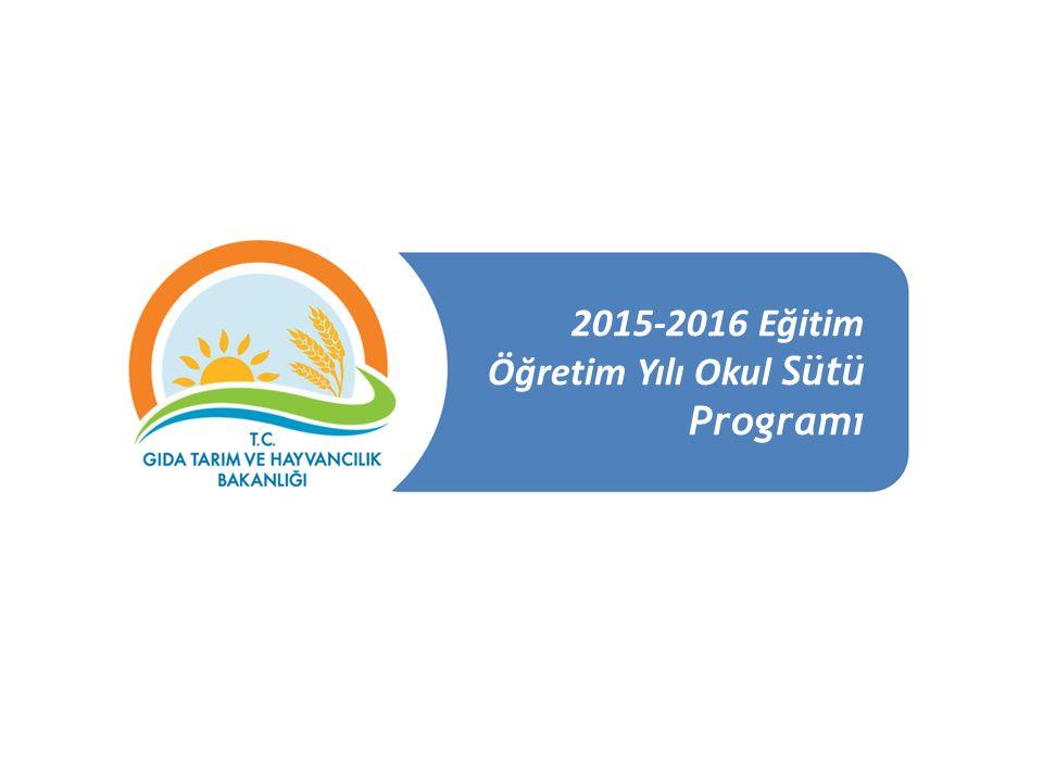 2015-2016 Eğitim Öğretim Yılı Okul Sütü Programı