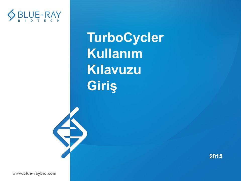TurboCycler Kullanım Kılavuzu Giriş 2015