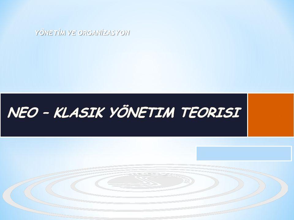 Neo- Klasik (Davranışsal ) yönetim teorisinin genel özelliklerinin öğrenilmesi, Neo- Klasik yönetim teorisi kapsamında ele alınan yaklaşımların öğrenilmesi, Neo- Klasik Yönetim Teorisi ile Klasik yönetim teorisi arasındaki farklıkların kavranılması hedeflenmektedir.