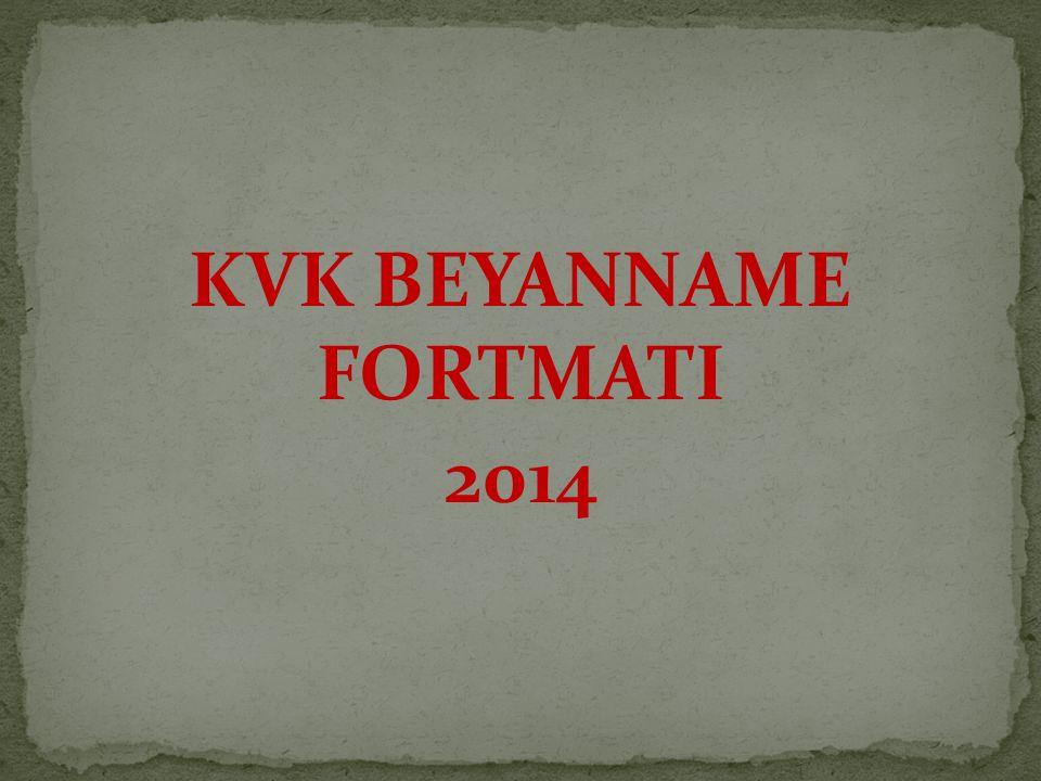 KVK BEYANNAME FORTMATI 2014
