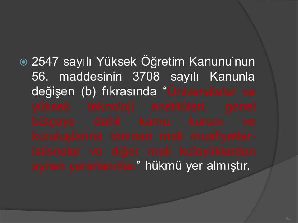  2547 sayılı Yüksek Öğretim Kanunu'nun 56.