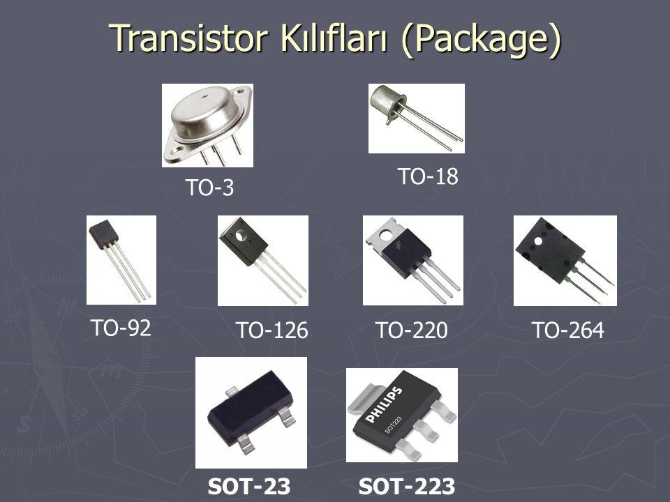 Transistor Kılıfları (Package) TO-3 TO-18 TO-92 TO-126TO-220TO-264 SOT-23SOT-223
