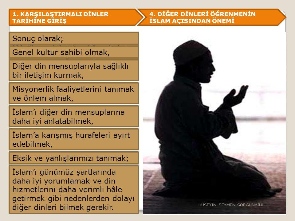 1.KARŞILAŞTIRMALI DİNLER TARİHİNE GİRİŞ 4.