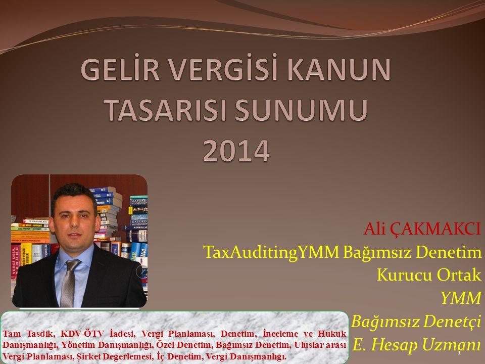 Ali ÇAKMAKCI TaxAuditingYMM Bağımsız Denetim Kurucu Ortak YMM Bağımsız Denetçi E.