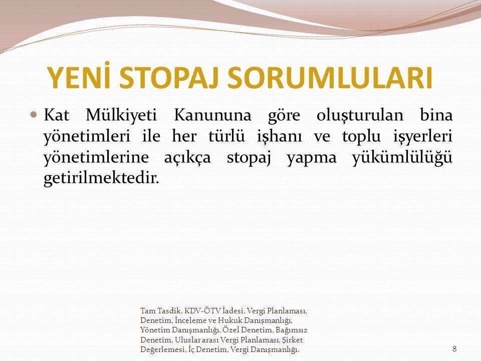 BEYANIN TOPLANMASI Tam mükellef kurumlarda esas olarak gelirin toplanması ve beyan esasında bir değişiklik yapılmamaktadır.