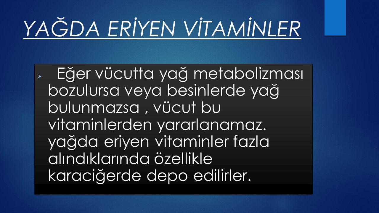 A Vitamini Görme pigmentlerinin yapısına katılırlar.