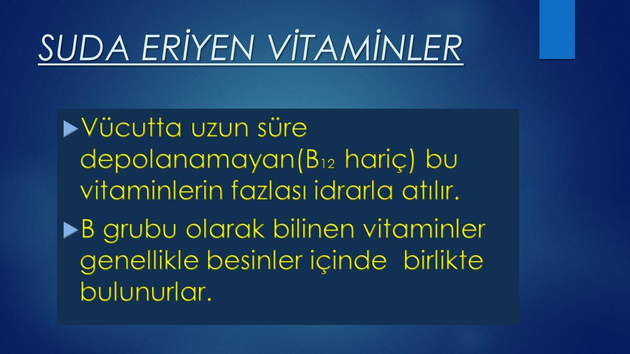 B 1 Vitamini(Tiyamin) Karbonhidrat metabolizmasında görev yaparak enerji üretiminde rol oynar.
