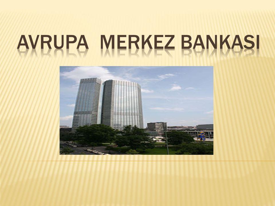  Katılımcı ülkelerin ulusal Merkez Bankaları da nihai organlardır.