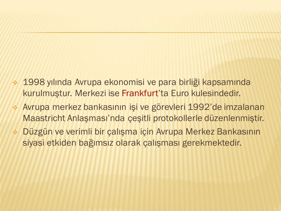  Bir merkez bankası bankacılık sisteminin denetim ve bir ekonomide para arzının düzenlenmesinden sorumlu kurumdur.