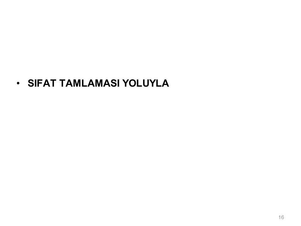 16 SIFAT TAMLAMASI YOLUYLA
