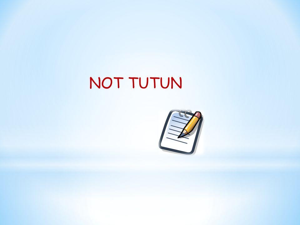 NOT TUTUN