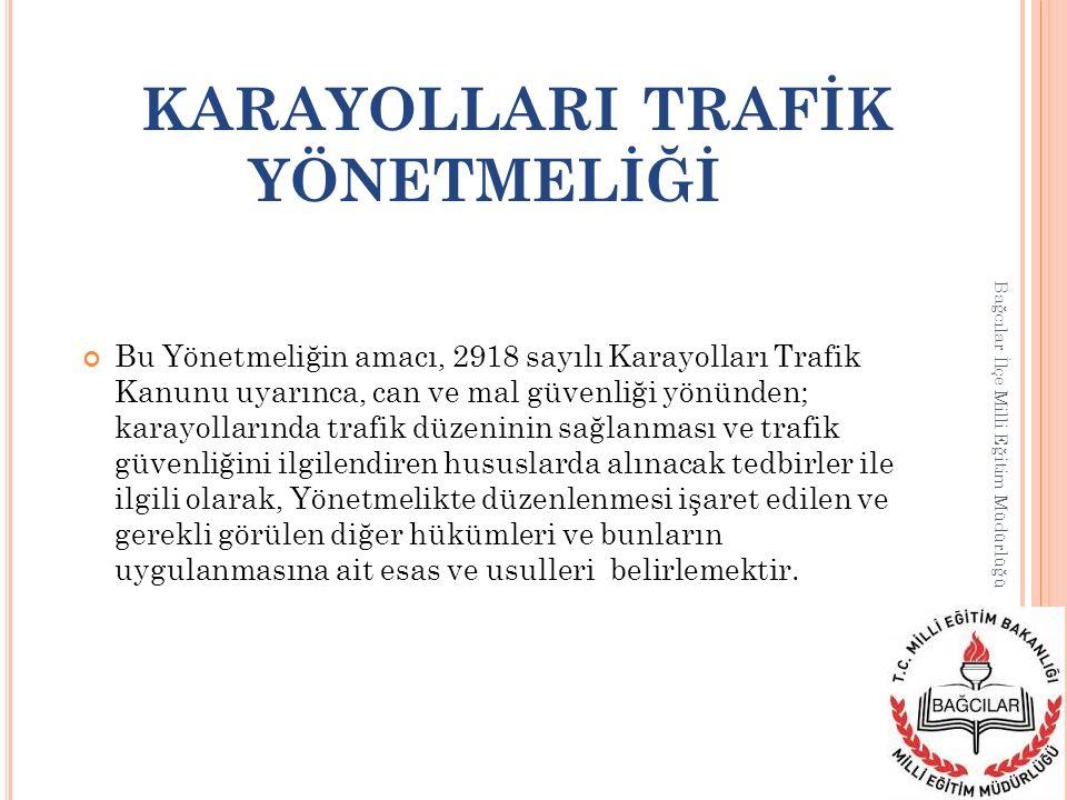 Bu Yönetmelik, 2918 sayılı Karayolları Trafik Kanununa dayanılarak çıkarılmış ve bu Kanun hükümleri çerçevesinde karayollarında ve aksine bir hüküm bulunmadıkça da, Kanunun 2 nci maddesinde sayılan yerlerde de uygulanmak üzere; a) Trafikle ilgili kurallara ve bunların uygulanmasına, b) Trafiğin düzenlenmesi ve denetimine, c) Araçların tescili, teknik durumları, muayenelerine ve karayollarında sürülmeleri sırasında alınacak tedbirlere, d) Araç sürücülerinin sınavları ve belgelerinin verilmesine, e) Karayolundan faydalananların hak ve yükümlülüklerine, eğitimine, f) Uygulayıcı kurul ve kuruluşların görev, yetki ve sorumlulukları ile işbirliği ve koordinasyon düzenine, g) Trafikle ilgili diğer hususlara, ilişkin konulardaki esas, usul, şekil ve şartlara ait hükümleri kapsar.