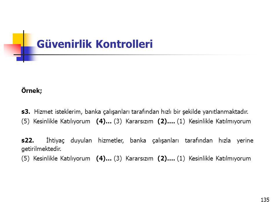 135 Güvenirlik Kontrolleri Örnek; s3.