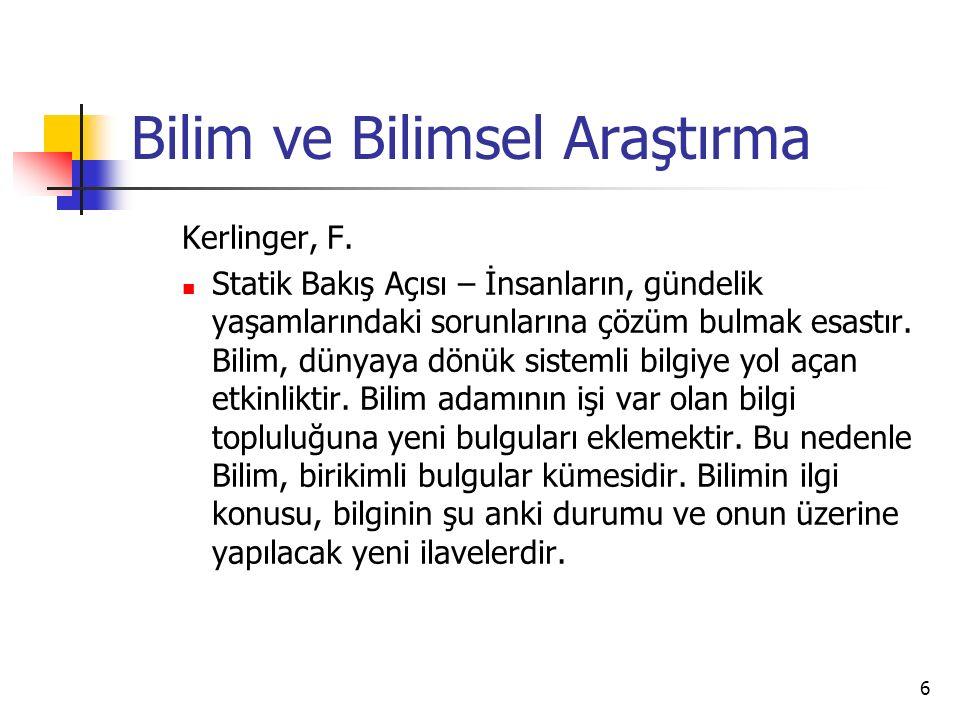 6 Bilim ve Bilimsel Araştırma Kerlinger, F.