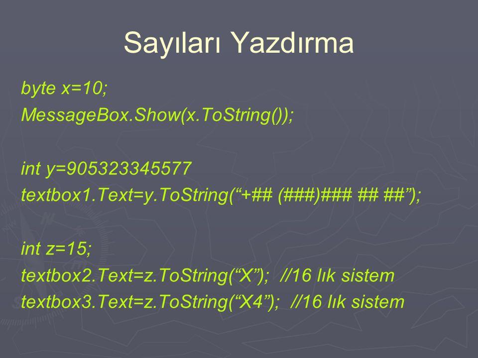 Sınır Aşımı ► ► Sınır aşımı istisnai (exception) durum byte x=256; // derleme hatası, sınır aşımı byte z; z=250; z=z+10;// derlenir ancak sonuç yanlış
