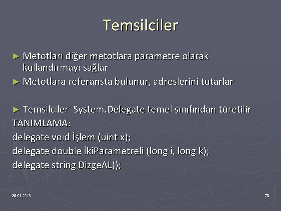 8. Hafta Temsilciler(Delegates) 26.01.201677