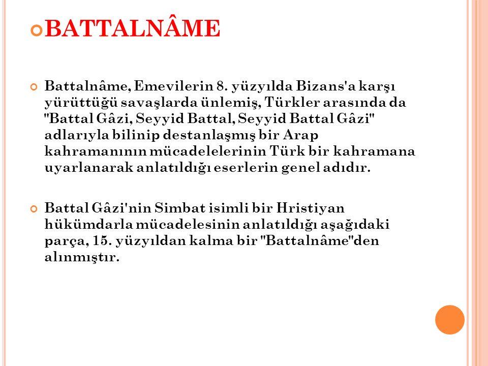 BATTALNÂME Battalnâme, Emevilerin 8.