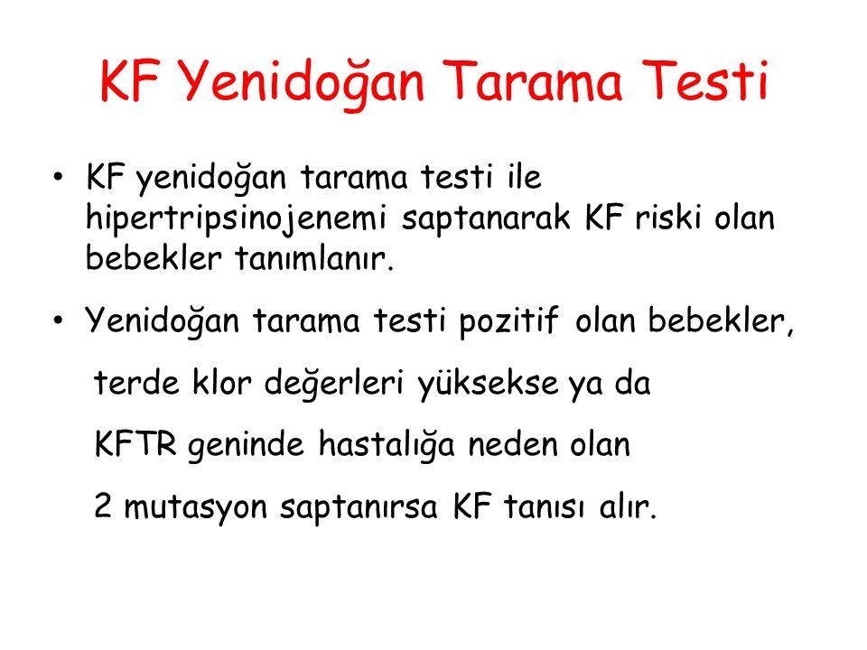 KF Yenidoğan Tarama Testi KF yenidoğan tarama testi ile hipertripsinojenemi saptanarak KF riski olan bebekler tanımlanır. Yenidoğan tarama testi pozit
