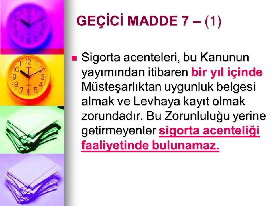 Asgari sermaye MADDE 8 (1) Tüzel kişi acenteler için asgari sermaye miktarı şirket türüne göre Sanayi ve Ticaret Bakanlığınca belirlenen tutardan az olmamak kaydıyla 25.000 YTL'dir.