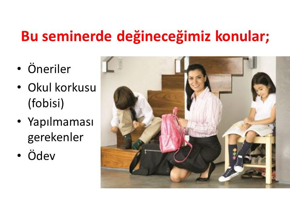 Öneriler… Okula başlama çocuk için yeterince önemlidir.
