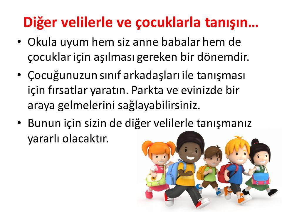 Diğer velilerle ve çocuklarla tanışın… Okula uyum hem siz anne babalar hem de çocuklar için aşılması gereken bir dönemdir. Çocuğunuzun sınıf arkadaşla
